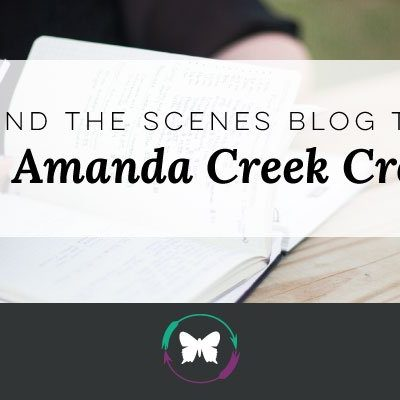 Behind the Scenes Blog Tag- About Amanda Creek Creative