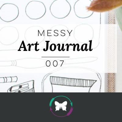 Messy Art Journal | 007