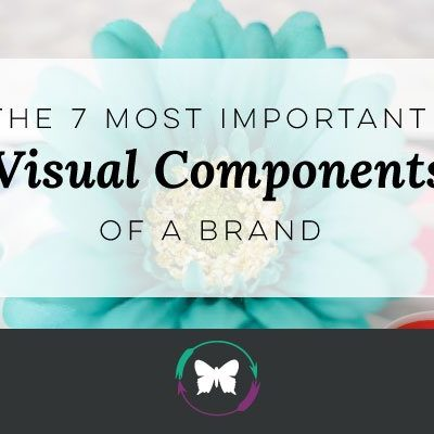 The 7 Most Important Visual Components of a Brand
