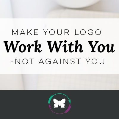 Make your logo work with you – not against you.