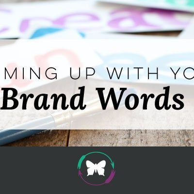 Coming Up With Your Brand Words – Video Post