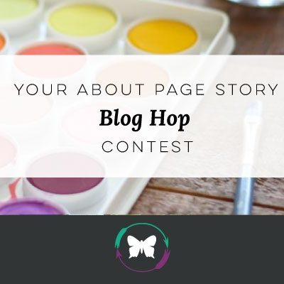Your About Page Story Blog Hop Contest