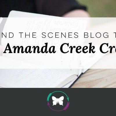 Behind the Scenes Blog Tag- About Amanda Creek Creative