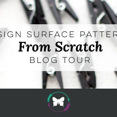 Design Surface Patterns From Scratch Blog Tour