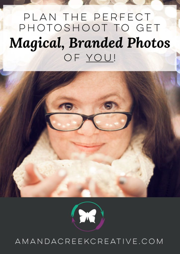 Plan the Perfect Photoshoot to get magical, branded photos of YOU!