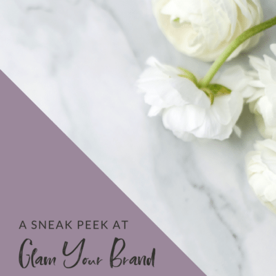 A Sneak Peek at Glam Your Brand + a Giveaway!