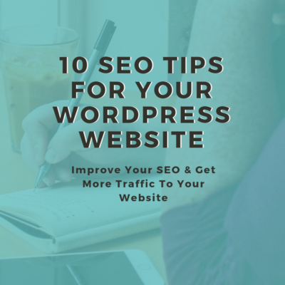 SEO Tips for WordPress | 10 Tips to improve the SEO on your website and get more traffic in 2018