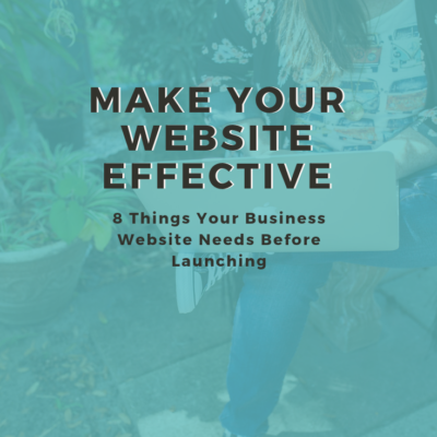 8 Things You Need For An Effective Website Before Launching
