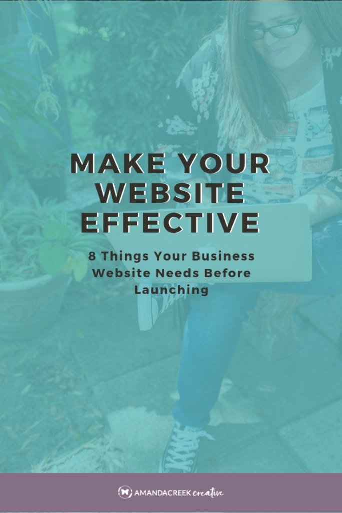 Make Your Website Effective - 8 Things You Need For An Effective Website Before Launching - Website Content