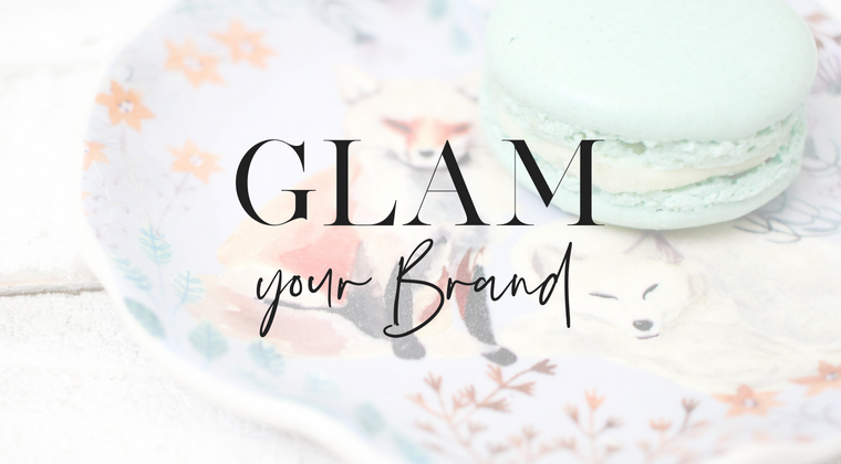 Glam Your Brand
