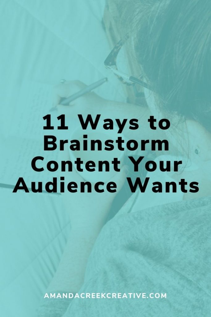 11 Ways to Brainstorm Content Your Audience Wants
