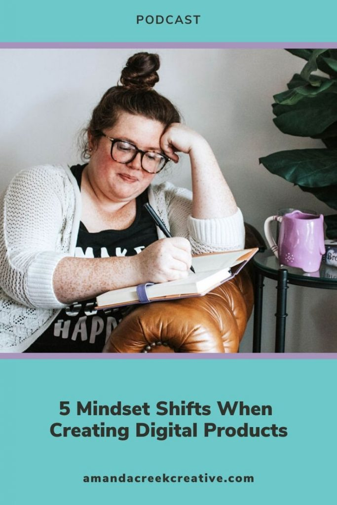 5 Mindset Shifts When Creating Digital Products
