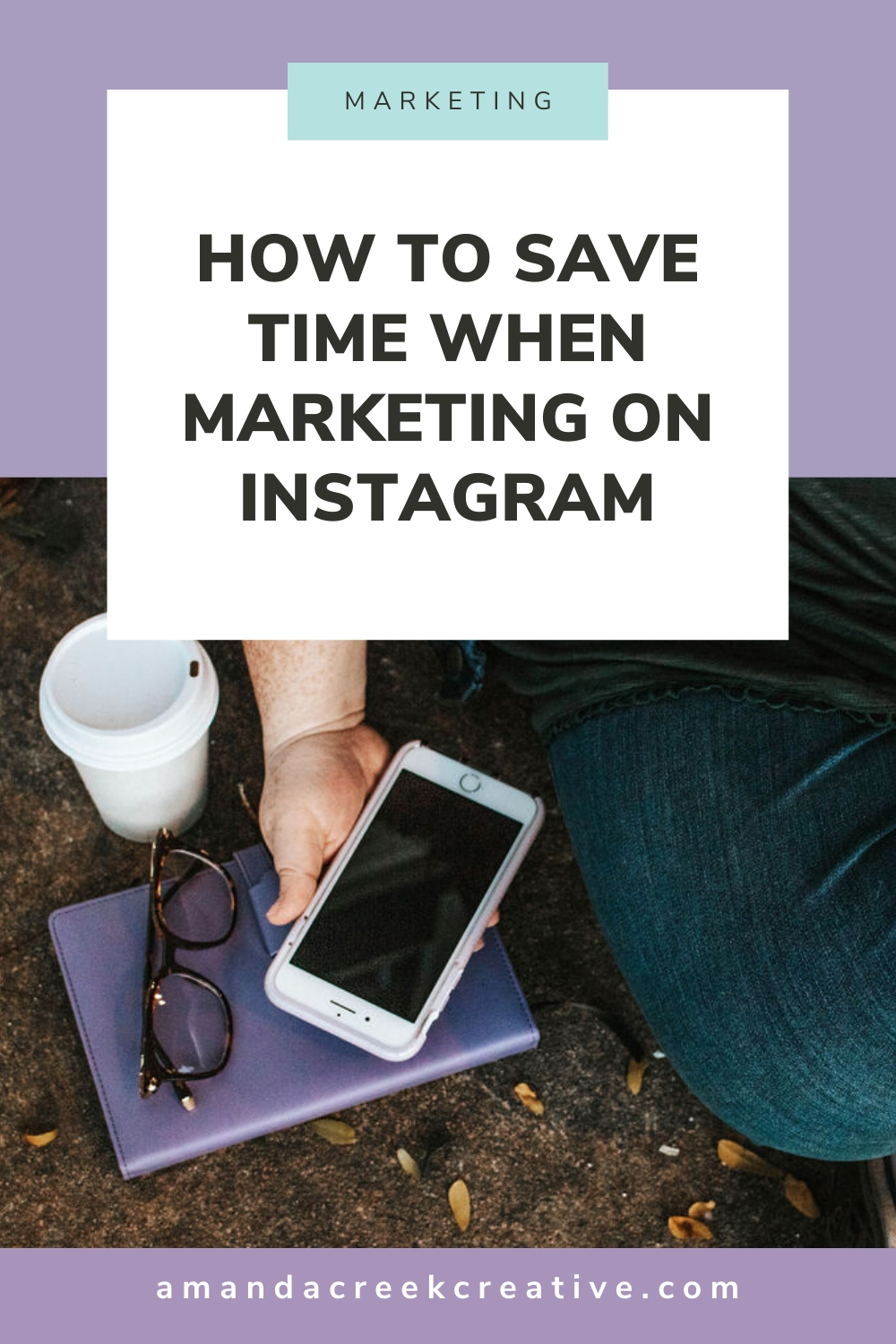 How to Save Time When Marketing On Instagram